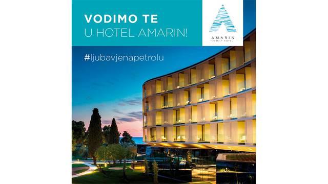 Igraj i svoji: Petrol Hrvatska te vodi u obiteljski hotel Amarin