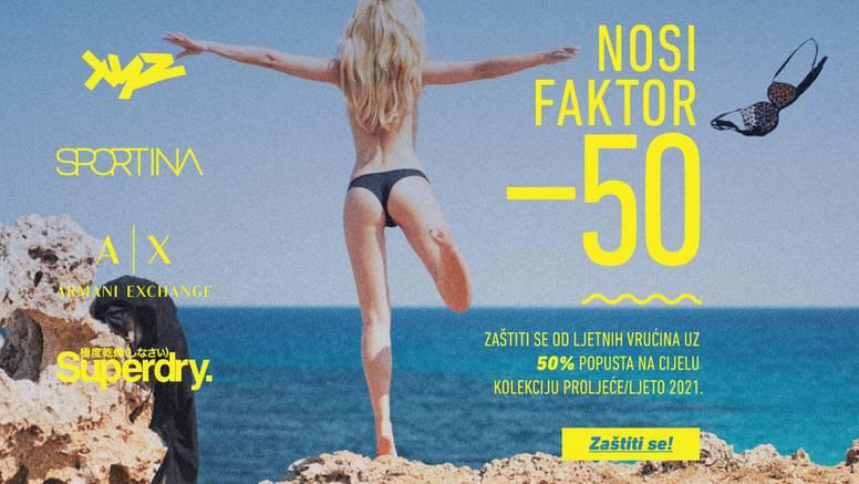Nosi faktor -50!