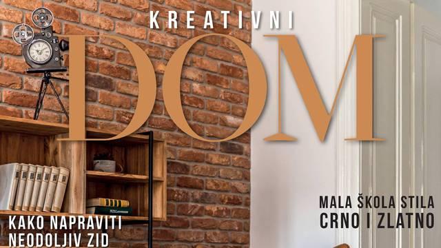 """Izašao je novi broj magazina """"Kreativni dom"""" – mnoštvo ideja s atraktivnim rješenjima"""