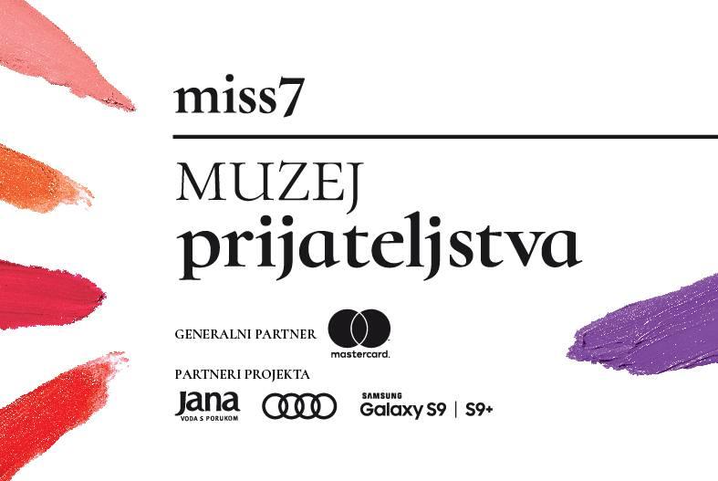 Prvi put u Hrvatskoj! miss7 muzej prijateljstva