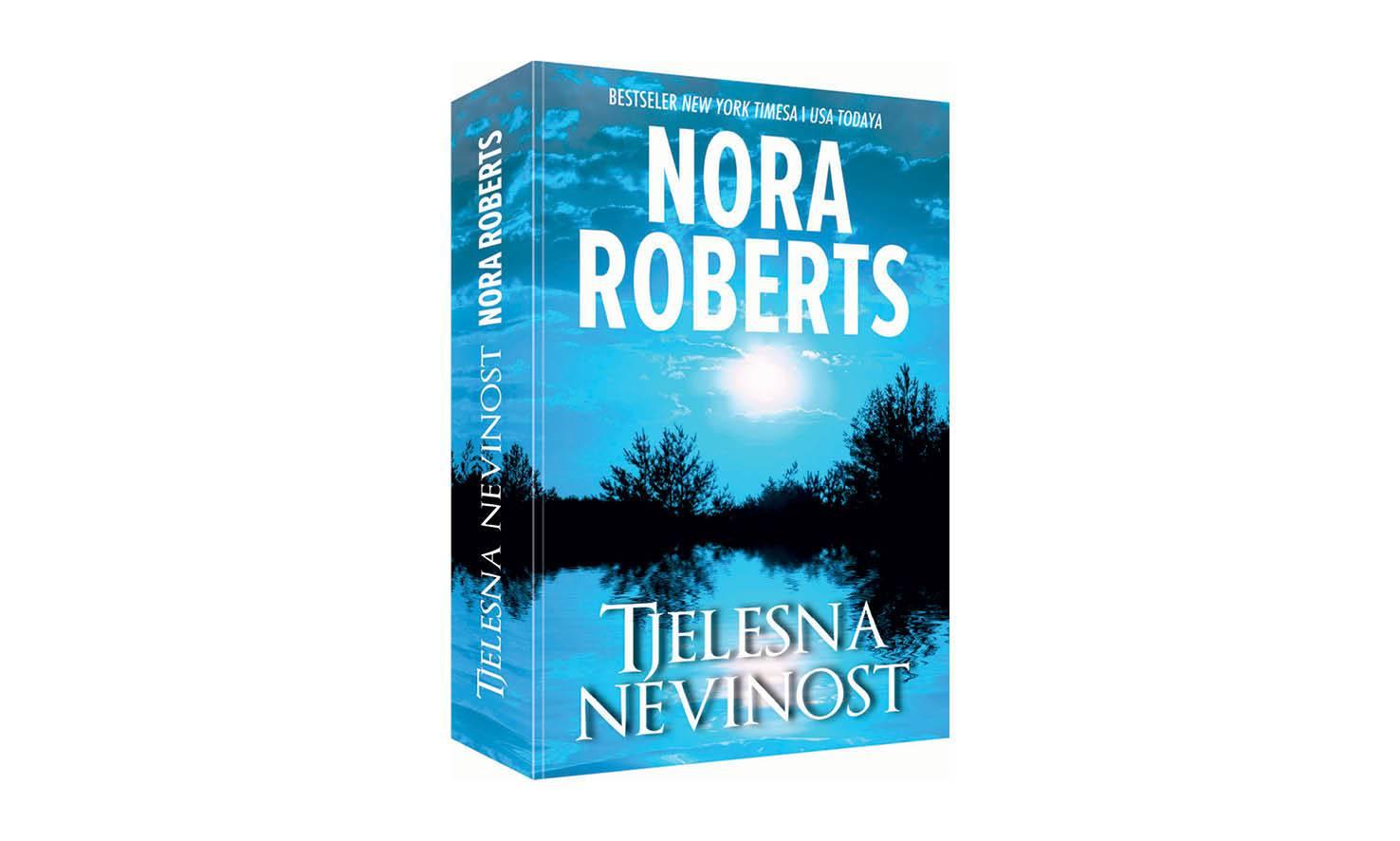 Nora Roberts ne prestaje oduševljavati svojim izvrsnim romanima