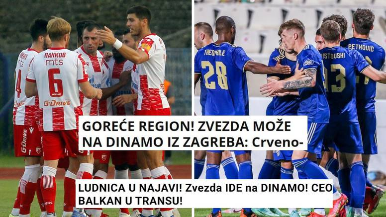 'Goreće region': Evo što srpski mediji pišu nakon što je ždrijeb spojio Dinamo i Crvenu zvezdu