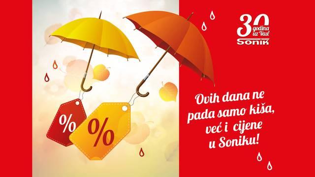 Ovih dana ne pada samo kiša već i cijene u Soniku!