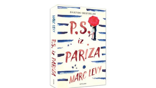 Marc Levy osvaja novom modernom ljubavnom pričom P.S. iz Pariza