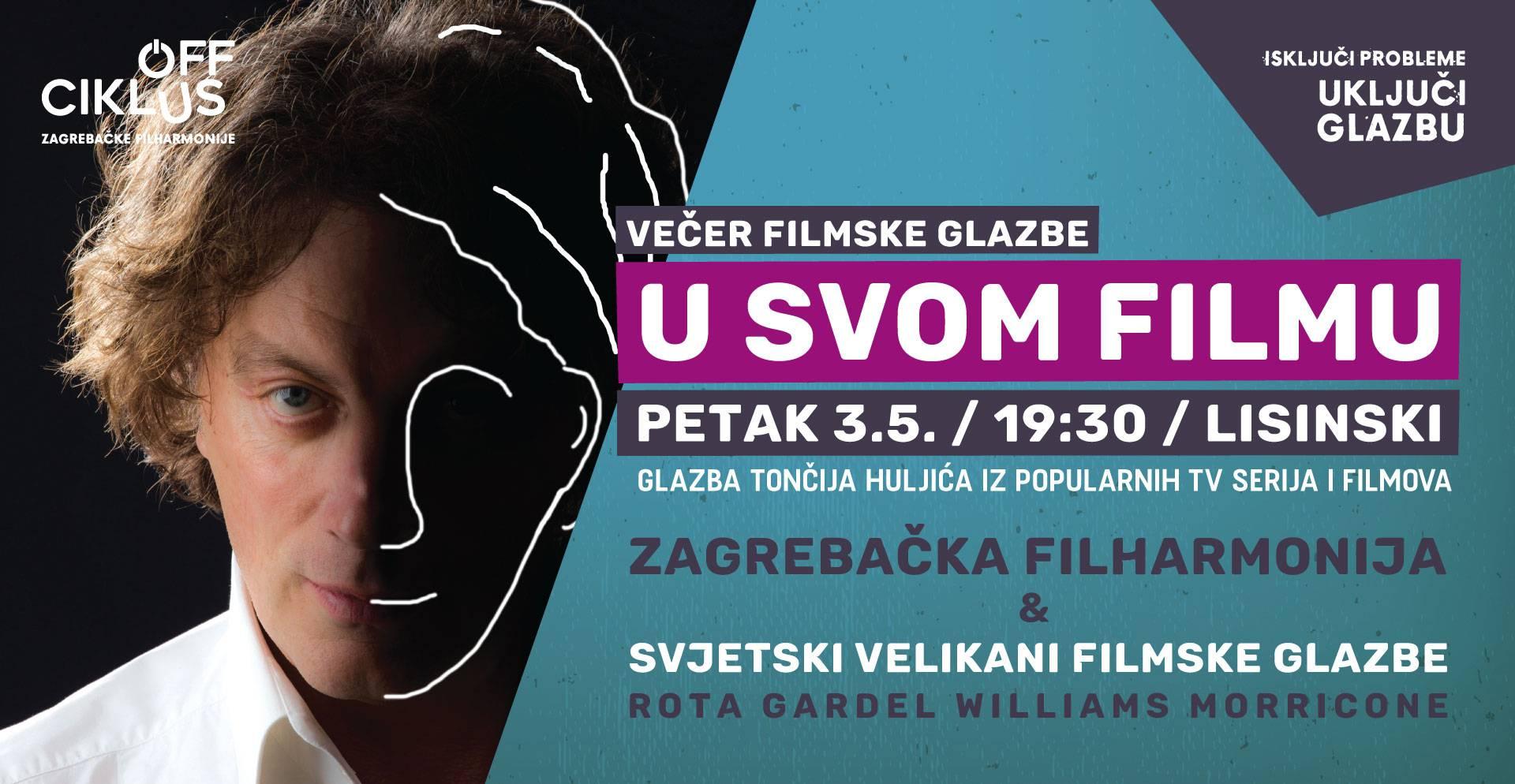 U svom filmu: Večer filmske glazbe u dvorani Lisinski